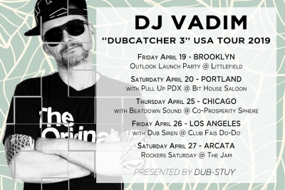 DUBCATCHER 3 USA TOUR