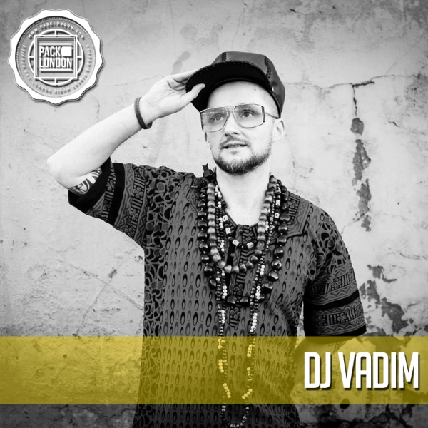 Pack London DJ Vadim Interview & Mix