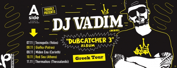 Dubcatcher 3 Greek Tour
