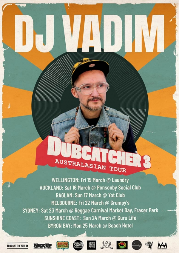 DUBCATCHER 3 AUSTRALIA & NEW ZEALAND TOUR